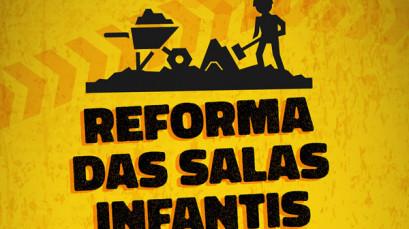 Reforma das salas infantis